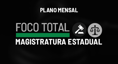 Foco Total Magistratura Estadual