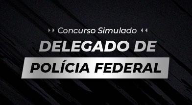 Concurso Simulado Delegado Federal