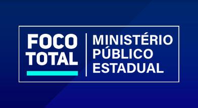 Trino - FOCO TOTAL MINISTÉRIO PÚBLICO ESTADUAL
