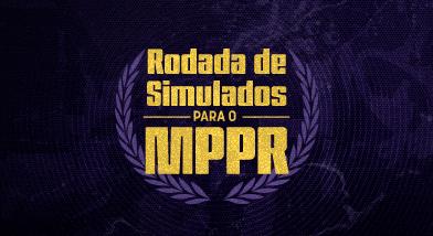 Rodada de Simulados para o MPPR